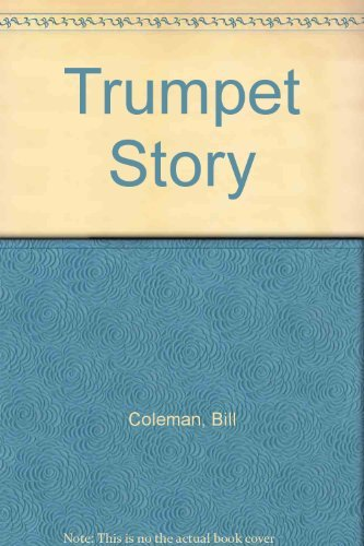 Trumpet Story (1555530915) by Bill Coleman