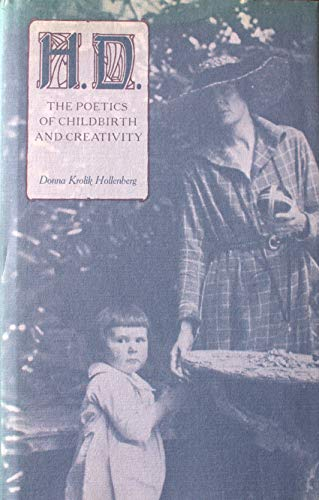9781555531041: H. D.: The Poetics of Childbirth and Creativity
