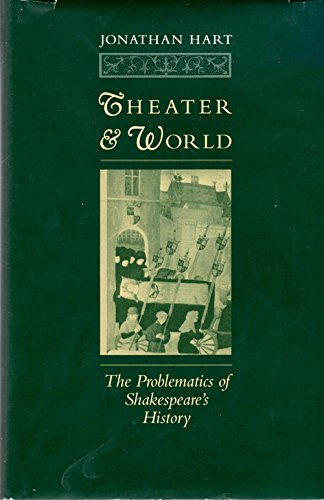Theater and world. The problematics of Shakespeare's history.: Hart, J.