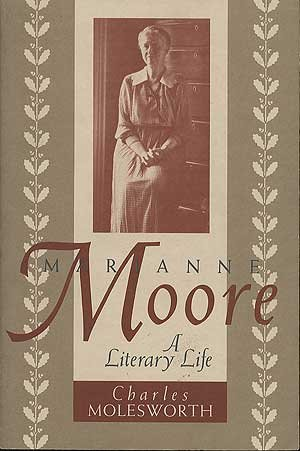 9781555531157: Marianne Moore: A Literary Life