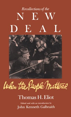 9781555531348: Recollections Of The New Deal: When the People Mattered