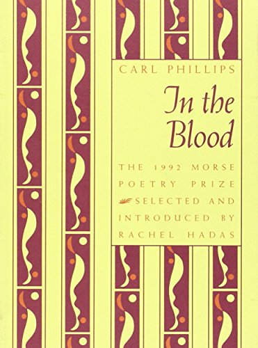 9781555531355: In The Blood (Samuel French Morse Poetry Prize)