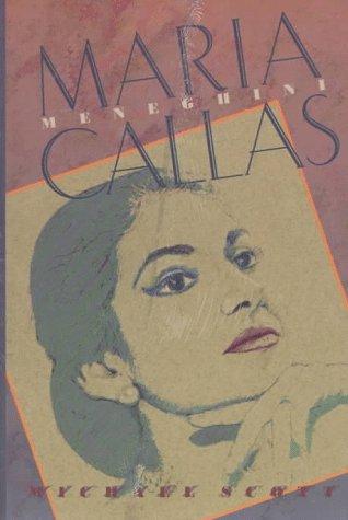 9781555531461: Maria Meneghini Callas