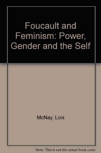 9781555531522: Foucault And Feminism: Power, Gender, and the Self