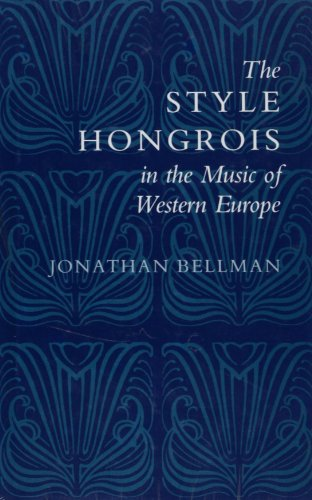 9781555531690: The Style Hongrois In The Music Of Western Europe