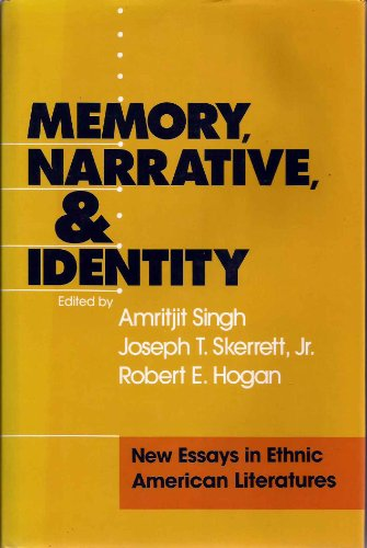 9781555532031: Memory, Narrative, And Identity: New Essays in Ethnic American Literatures