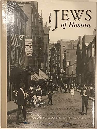 9781555532178: The Jews of Boston (1895-1995 of the Combined Jewish Philanthropies of Greater Boston)