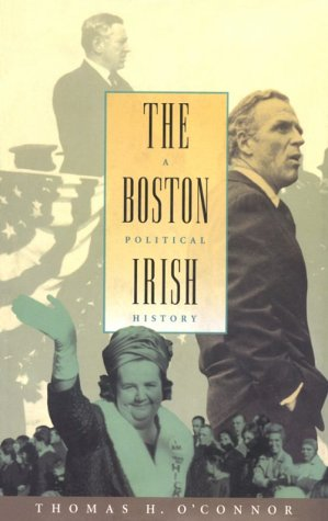 9781555532208: The Boston Irish: A Political History