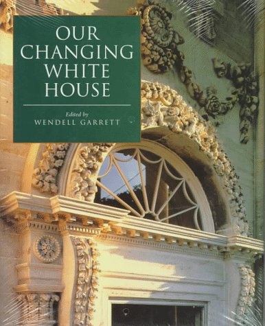 Our Changing White House: Garrett, Wendell