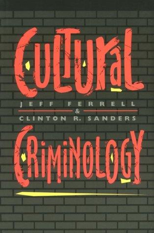 9781555532369: Cultural Criminology