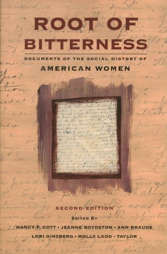 9781555532567: Root of Bitterness: Documents of the Social History of American Women