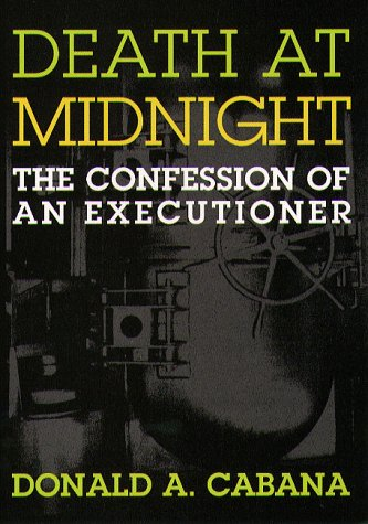 9781555532642: Death At Midnight: The Confession of an Executioner