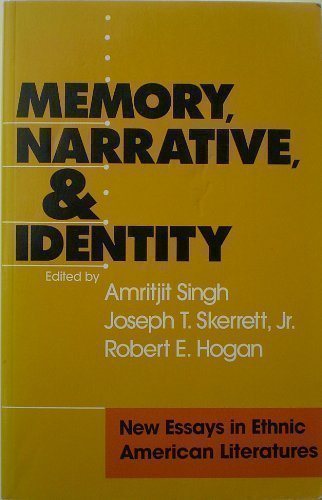 9781555532673: Memory, Narrative, And Identity: New Essays in Ethnic American Literatures