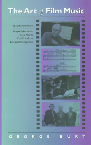9781555532703: The Art of Film Music