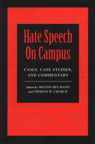 9781555532925: Hate Speech On Campus: Cases, Case Studies, and Commentary
