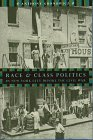 Race And Class Politics In New York City Before The Civil War: Gronowicz, Anthony
