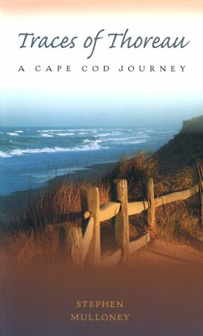 9781555533434: Traces Of Thoreau: A Cape Cod Journey