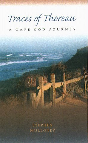 9781555533441: Traces Of Thoreau: A Cape Cod Journey