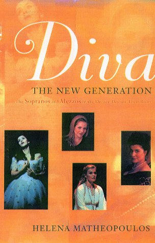 Diva: The New Generation (1555533582) by Helena Matheopoulos