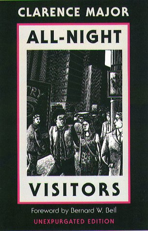 All-Night Visitors (Northeastern Library of Black Literature): Major, Clarence