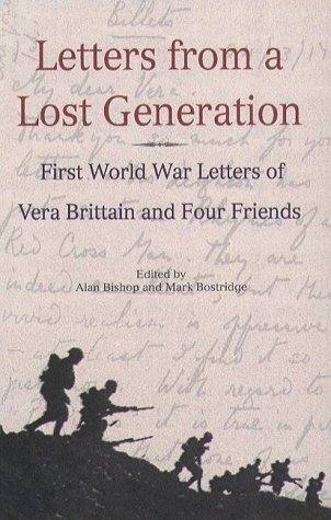 9781555533793: Letters from a Lost Generation Letters from a Lost Generation Letters from a Lost Generation Letters from a Lost Generation Letters from A L: First ... War Letters of Vera Brttain and Four Friends