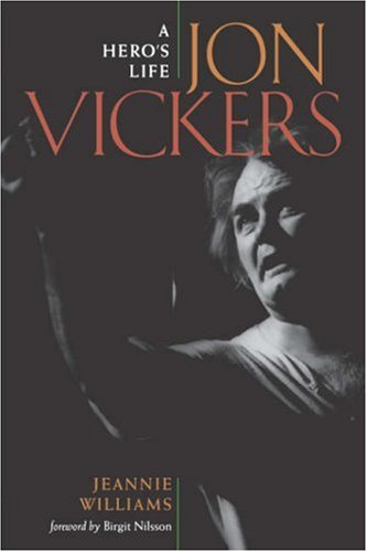 9781555534080: Jon Vickers: A Hero's Life