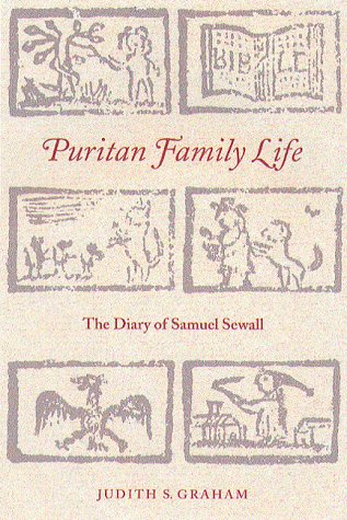 9781555534455: Puritan Family Life: The Diary of Samuel Sewall