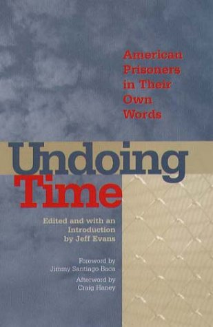 Undoing Time: American Prisoners in Their Own: Jeff Evans; Jimmy