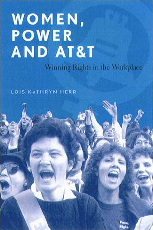 9781555535360: Women, Power, and AT&T: Winning Rights in the Workplace