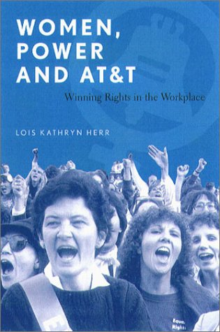 9781555535377: Women, Power, and AT&T: Winning Rights in the Workplace
