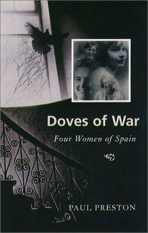 9781555535605: Doves of War: Four Women of Spain