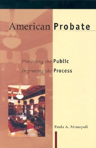 9781555535728: American Probate: Protecting the Public, Improving the Process