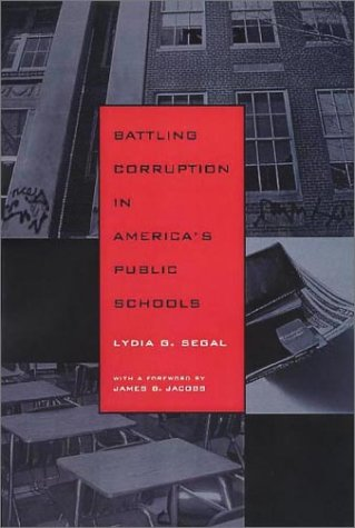 9781555535841: Battling Corruption in America's Public Schools