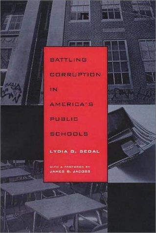 9781555535841: Battling Corruption in America's Public Schools
