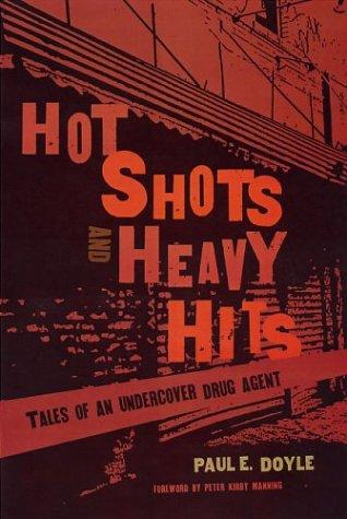 Hot Shots and Heavy Hits: Doyle, Paul E.