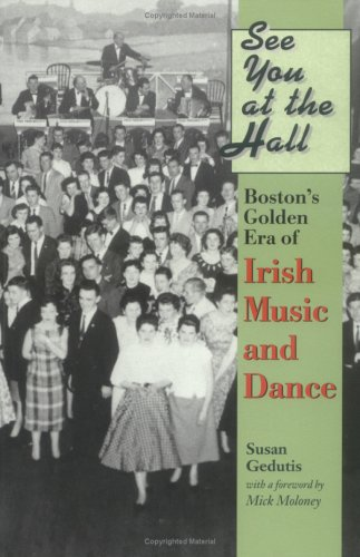 See You at the Hall: Boston's Golden: Gedutis, Susan