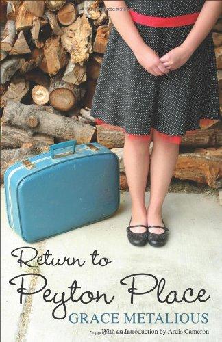 Return to Peyton Place (Hardscrabble Books?Fiction of: Grace Metalious