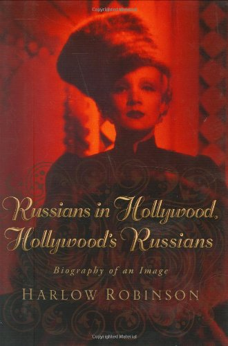 9781555536862: Russians in Hollywood, Hollywood's Russians: Biography of an Image