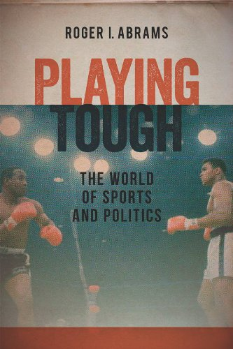 9781555537531: Playing Tough: The World of Sports and Politics