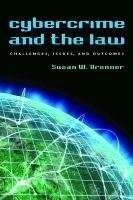 9781555537982: Cybercrime and the Law: Challenges, Issues, and Outcomes