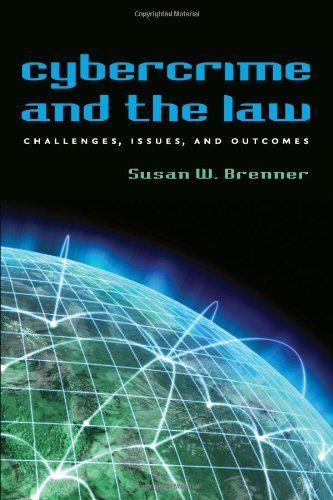 9781555537999: Cybercrime and the Law: Challenges, Issues, and Outcomes