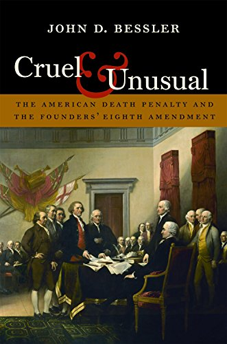 9781555538255: Cruel and Unusual: The American Death Penalty and the Founders' Eighth Amendment