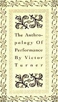 The Anthropology of Performance (PAJ Books): Victor Turner