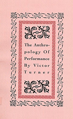 9781555540012: The Anthropology of Performance