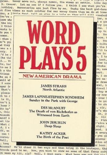 Wordplays Five: New American Drama (PAJ Books) (v. 5) (9781555540074) by James Strahs; James Lapine; Stephen Sondheim; Des McAnuff; John Jesurun; Kathy Acker