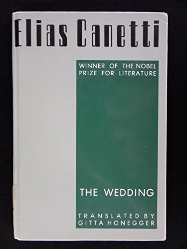 The Wedding (PAJ Books): Canetti, Professor Elias