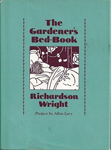 Gardener's Bed-Book (PAJ Books): Wright, Professor Richardson