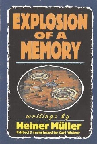 9781555540401: Explosion of a Memory (PAJ Books)