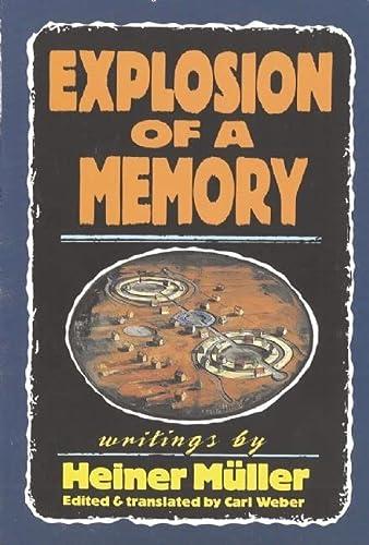 9781555540418: Explosion of a Memory (PAJ Books)