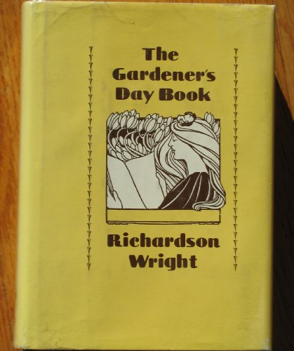 The Gardener's Day Book (PAJ Books): Wright, Professor Richardson